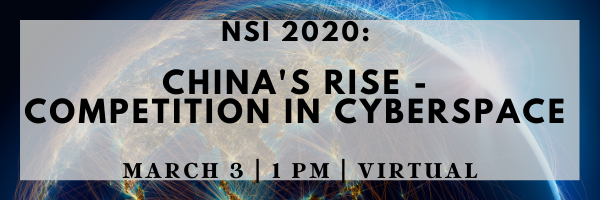 NSI 2020: China's Rise - Competition in Cyberspace